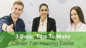 3  Basic Tips To Make Career Fair Hosting Easier
