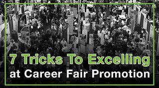 7 Tricks To Excelling at Career Fair Promotion-1.jpg
