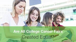 Are All College Career Fairs Created Equal