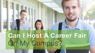 Can I Host A Career Fair On My Campus.jpg