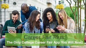 Career Fair Plus The Only College Career Fair App You Will Need