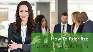 How To Prioritize Upcoming Job Fairs