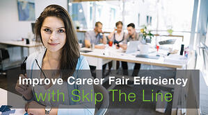 Improve Career Fair Efficiency with Skip The Line