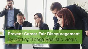 Prevent Career Fair Discouragement By Setting These Realistic Goals