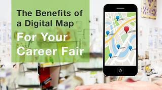 The Benefits of a Digital Map For Your Career Fair.jpg