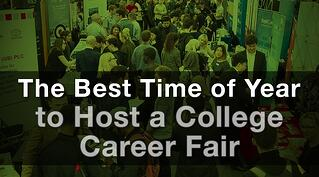 The Best Time of Year to Host a College Career Fair.jpg