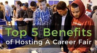 Top 5 Benefits of Hosting A Career Fair.jpg