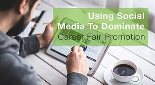 Using Social Media To Dominate Career Fair Promotion.jpg