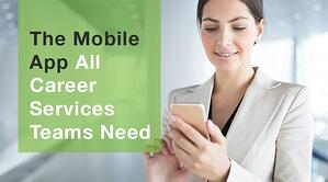 The Mobile App All Career Services Teams Need