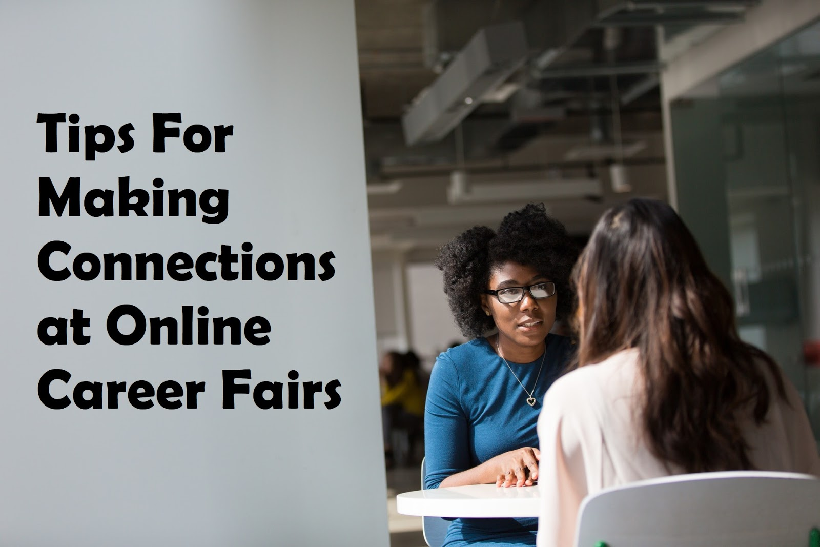 Tips for Making Connections at Virtual Career Fairs